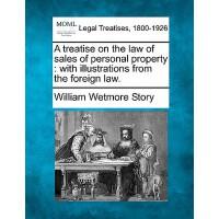 【预订】A Treatise on the Law of Sales of Personal Property: Wi