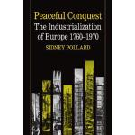 【预订】Peaceful Conquest - The Industrialization of Europe 176