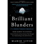 【预订】Brilliant Blunders: From Darwin to Einstein: Colossal M