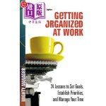 【中商海外直订】Getting Organized at Work: 24 Lessons for Setting G