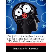 【预订】Subjective Audio Quality Over a Secure IEEE 802.11n Dra