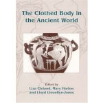 【预订】The Clothed Body in the Ancient World