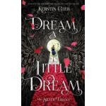 【预订】Dream a Little Dream: The Silver Trilogy