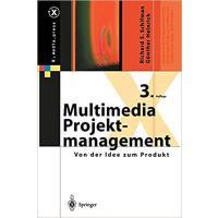 【预订】Multimedia-Projektmanagement: Von Der Idee Zum Produkt