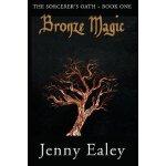 【预订】Bronze Magic: The Sorcerer's Oath Book One