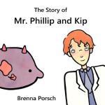 【预订】The Story of Mr. Phillip and Kip