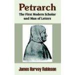 【预订】Petrarch: The First Modern Scholar and Man of Letters