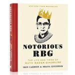 Notorious RBG 异见时刻 声名狼藉的金斯伯格大法官 英文原版书 她的一生与时代 同名电影原著 英文版人物传