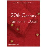 20th Century Fashion in Detail 20世纪时尚细节 现代服装史英文原版 服装设计图书
