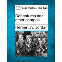 【预订】Debentures and Other Charges.