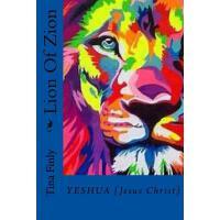 【预订】Lion Of Zion: Yeshua {Jesus Christ}