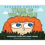 Year of the Jungle,James Proimos; Suzanne Collins,Scholasti