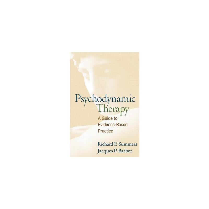 【预订】Psychodynamic Therapy: A Guide to Evidence-Based Practice 预订商品,需要1-3个月发货,非质量问题不接受退换货。