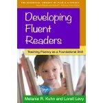 【预订】Developing Fluent Readers: Teaching Fluency as a Founda