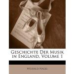 【预订】Geschichte Der Musik in England, Volume 1