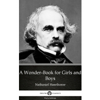 A Wonder-Book for Girls and Boys by Nathaniel Hawthorne - D