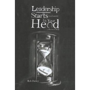 【预订】Leadership Starts (and Ends) in Your Head: The Rest Is Detail 预订商品,需要1-3个月发货,非质量问题不接受退换货。