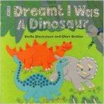 现货 I Dreamt I Was a Dinosaur