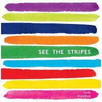 【预订】See the Stripes 9780763698959