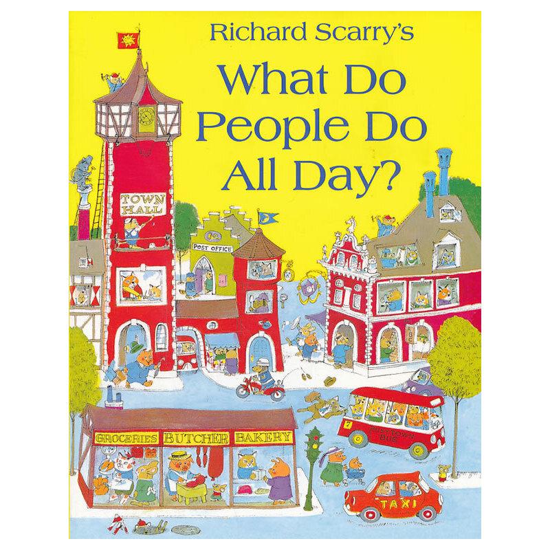 What Do People Do All Day? 斯凯瑞童书:忙忙碌碌镇 ISBN9780007353699