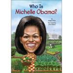 Who Is Michelle Obama Megan Stine,John O'Brien 绘 Grosset &