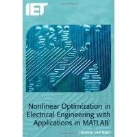 【预订】Nonlinear Optimization in Electrical Engineering with A