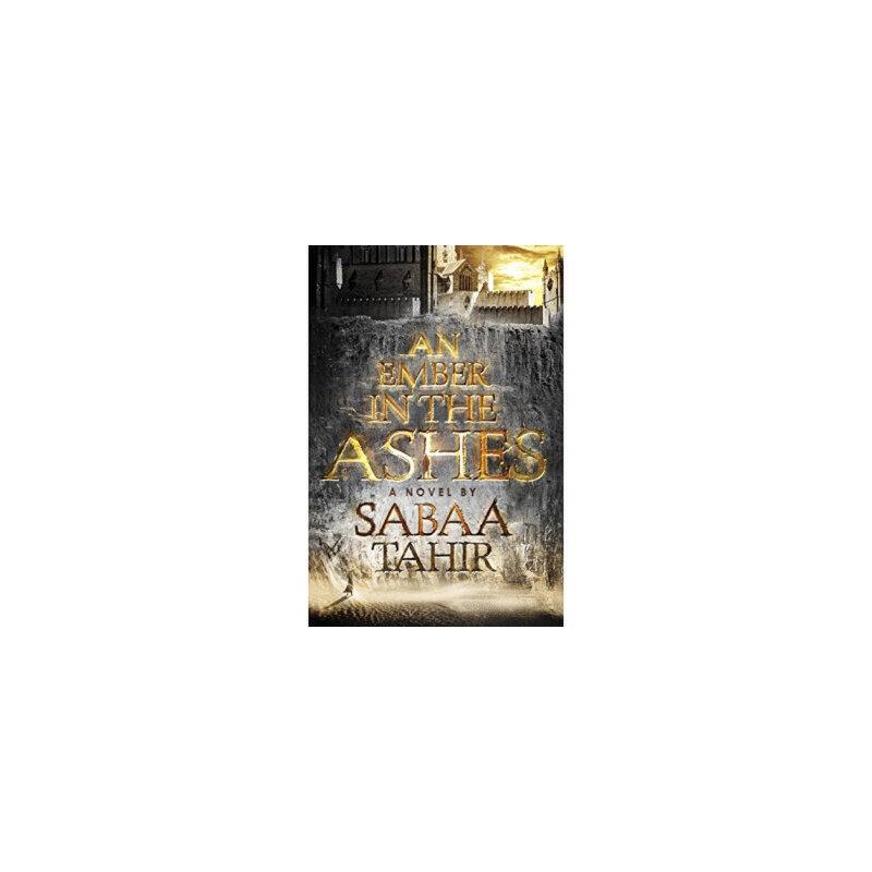 An Ember in the Ashes,Sabaa Tahir,Penguin Young Readers Group,9781595148032 【请买家务必注意定价和售价的关系。部分商品售价高于详情的定价,定价即书上标价,售价是买家支付的价格!】