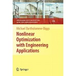 【预订】Nonlinear Optimization with Engineering Applications