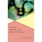 【预订】Ricoeur, Identity and Early Childhood 9781442206458