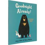 大熊与鸭子系列:可以说晚安了吗?英文原版绘本0 3 6岁 Goodnight Already! 怀特朗读银奖 Benj