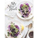 【预订】My New Roots: Inspired Plant-Based Recipes for Every Se