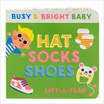 【预订】Hat Socks Shoes: A Chunky Lift a Flap Board Book 978168