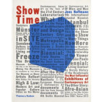 Show Time: The 50 Most Influential Exhibitions of Contempor