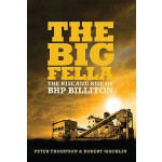 【预订】The Big Fella: The Rise and Rise of BHP Billiton