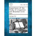 【预订】Importance of the Study of Argentine and Brazilian Civi