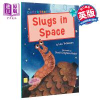 【中商原版】Slugs in Space 多彩阅读桥L7 太空蜗牛 儿童分级阅读故事绘本 平装 英文原版