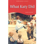 What Katy Did(Wordsworth Classics) 假小子凯蒂 9781853261312