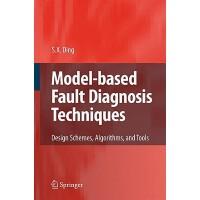 【预订】Model-based Fault Diagnosis Techniques 9783540763031