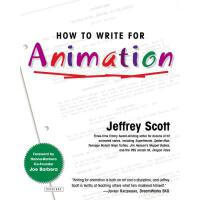 【预订】How to Write for Animation 9781585674282