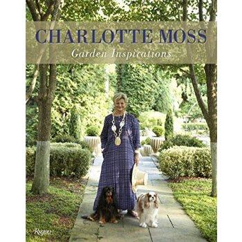 【预订】Charlotte Moss: Garden Inspirations 美国库房发货,通常付款后3-5周到货!
