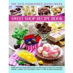 【预订】The Old-Fashioned Hand-Made Sweet Shop Recipe Book