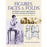 【预订】Figures, Faces & Folds: Women's Form and Dress for Arti