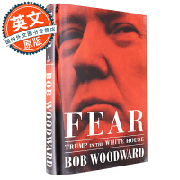 恐惧:白宫中的特朗普 英文原版 Fear: Trump in the White House 鲍勃伍德沃德 Bob W