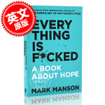 现货 重塑幸福第二部 Everything Is F*cked:A Book about Hope英文原版The Su