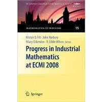 【预订】Progress in Industrial Mathematics at ECMI 2008 9783642