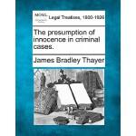 【预订】The Presumption of Innocence in Criminal Cases.