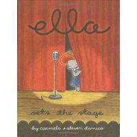 Ella Sets the Stage 小象艾拉:艾拉登台了 ISBN9780439831529