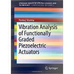 【预订】Vibration Analysis of Functionally Graded Piezoelectric