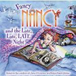 【预订】Fancy Nancy and the Late, Late, Late Night