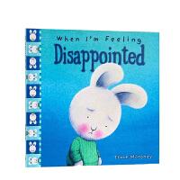 顺丰包邮 英文原版 毛毛兔情绪绘本 when I'm Feeling Disappointed 当我感到失望的时候 情